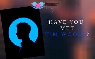 Have You Met Tim Woods?
